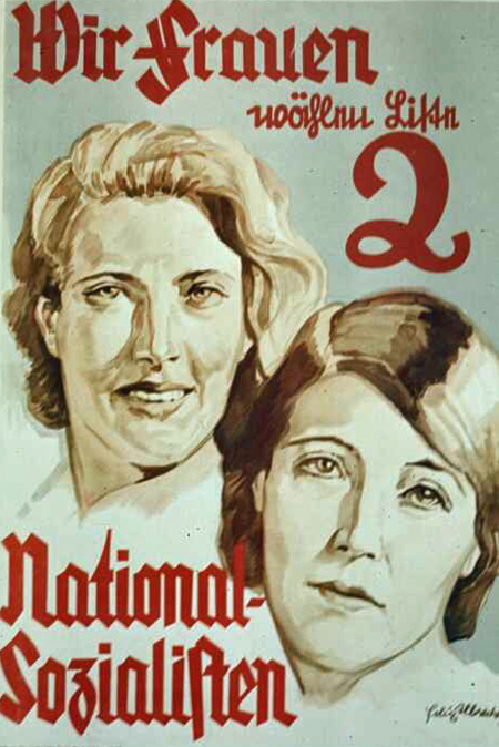 Nazi Propaganda Poster - Women Want National Socialism 1944