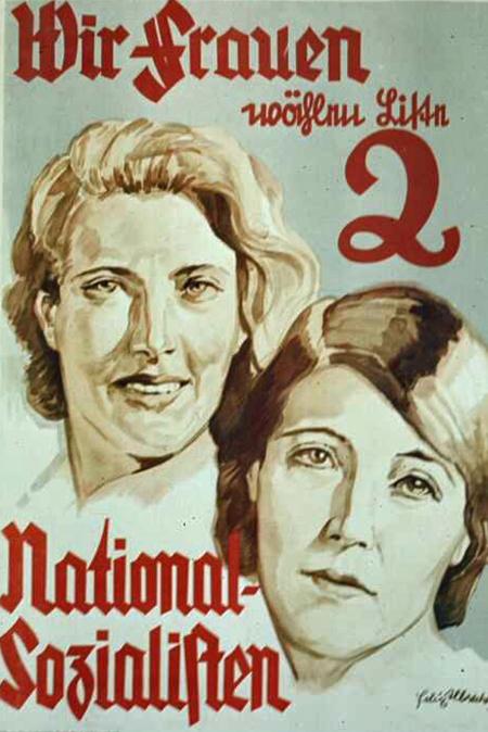 Nazi Propaganda Poster - Women Want National Socialism 1944