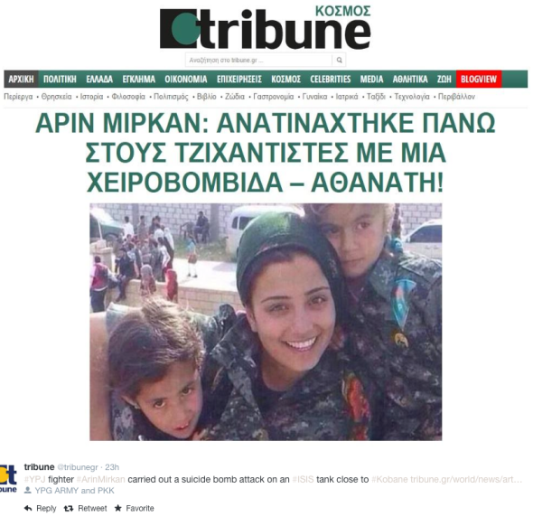 tribune ‏@tribunegr  23h22 hours ago #YPJ fighter #ArinMirkan carried out a suicide bomb attack on an #ISIS tank close to #Kobane