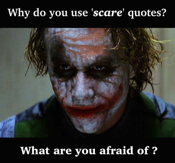joker-scare-quotes