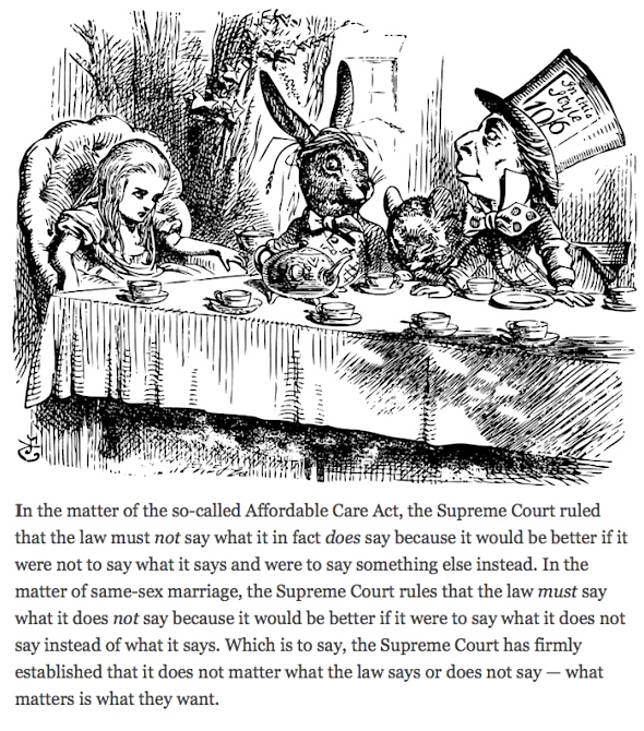 Illustration: Mad Hatter's Tea Party, Alice in Wonderland original vintage engraving. Tea party with the Mad Hatter, Dormouse and the White Rabbit. Alice's Adventures in Wonderland. Illustration from John Tenniel, published in 1865. TEXT: Kevin D. Williamson, National Review http://www.nationalreview.com/article/420406/john-roberts-decision-kevin-d-williamson