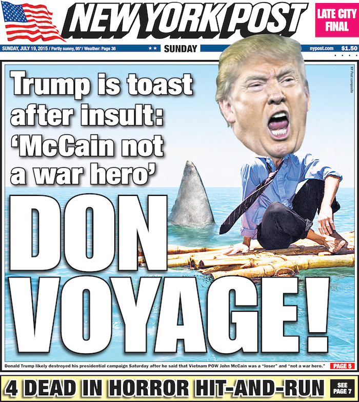 'DON VOYAGE!' Trump Is Toast After Insult: 'McCain Is Not