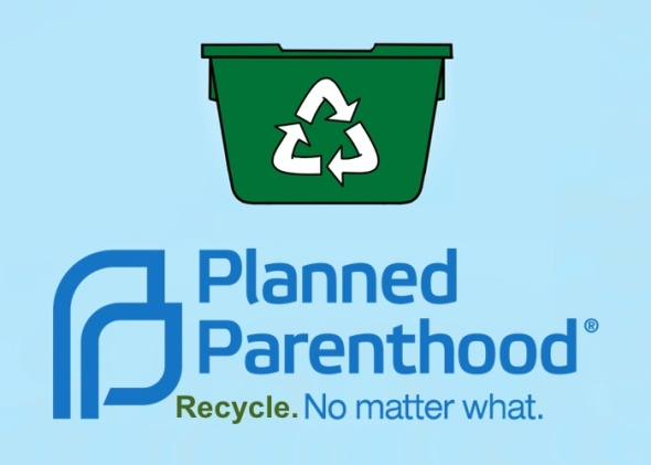Planned_Parenthood_recycle-no-matter-what