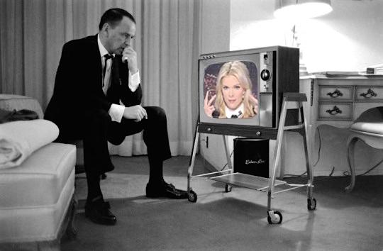 FRANK SINATRA watching MEGYN KELLY