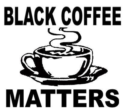 #black-coffee-matters