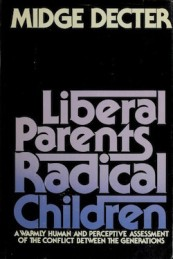 Liberal parents, radical children